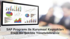 SAP programı ile kurumsal kaynaklarınızı etkili bir şekilde yönetebilirsiniz.