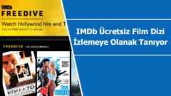 IMDb ücretsiz film ve dizi izlemeye olanak tanıyor