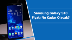 Samsung Galaxy S10 fiyatı ne kadar olacak?