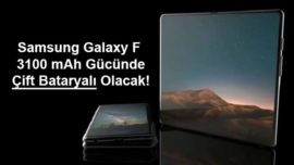 Samsung katlanabilir telefon Galaxy F iki bataryalı olacak!