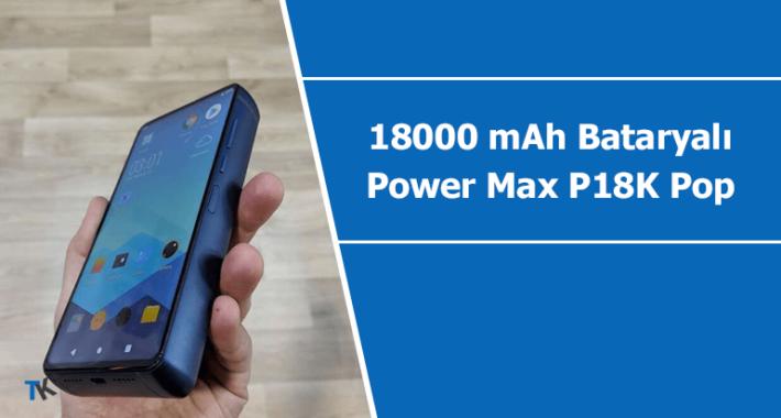 Energizer 18000 mAh bataryalı akıllı telefonu Power Max P18K Pop tanıtıldı
