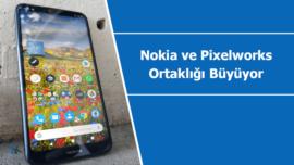 Nokia ve Pixelworks ortaklığı giderek büyüyor