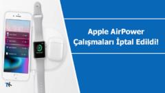 Apple AirPower kablosuz şarj ürünü iptal edildi!