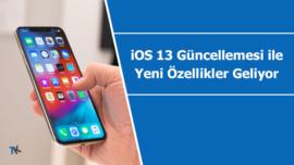 iOS 13 işletim sistemi ile hangi yeni özellikler gelecek?