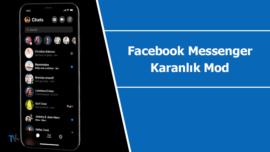 """Yeni güncelleme ile Facebook Messenger """"karanlık mod"""" aktif edildi"""