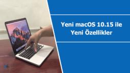 Yeni macOS 10.15 ile gelecek olan yeni özellikler