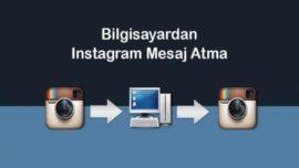 Bilgisayardan instagram mesaj atma 2019