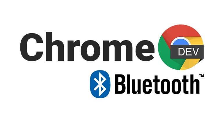 Chrome'a yeni özellik: Bluetooth desteği