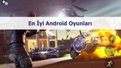 En iyi Android oyunları