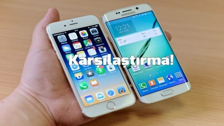 Galaxy S6 Edge Plus – iPhone 6s Plus karşılaştırma