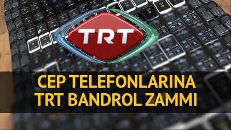 GSM TRT bandrol fiyatı artıyor
