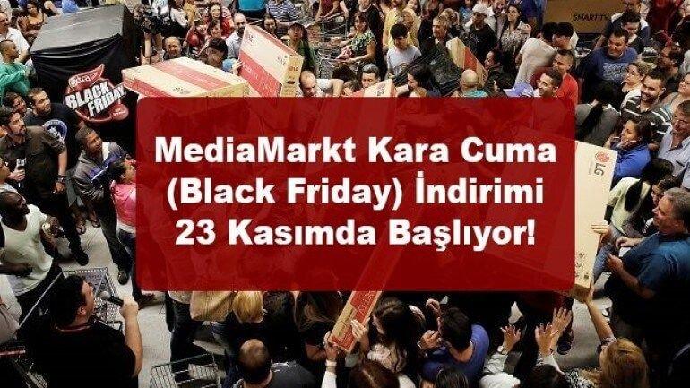 MediaMarkt Kara Cuma (Black Friday) indirimi 23 Kasımda başlıyor!