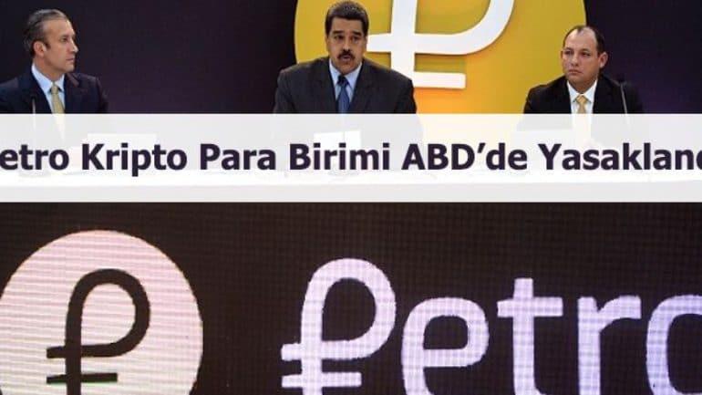 Petro kripto para birimi ABD'de yasaklandı