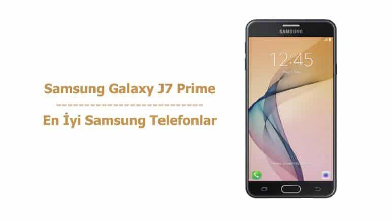 Samsung Galaxy J7 Prime - En İyi Samsung Telefonlar
