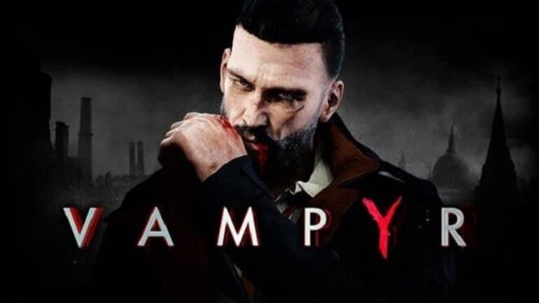 Vampyr 5 Haziran'da çıkacak
