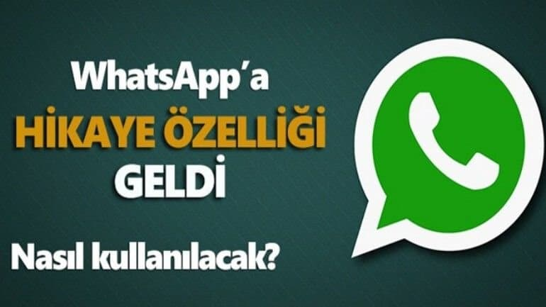 WhatsApp hikâye özelliğini devreye soktu