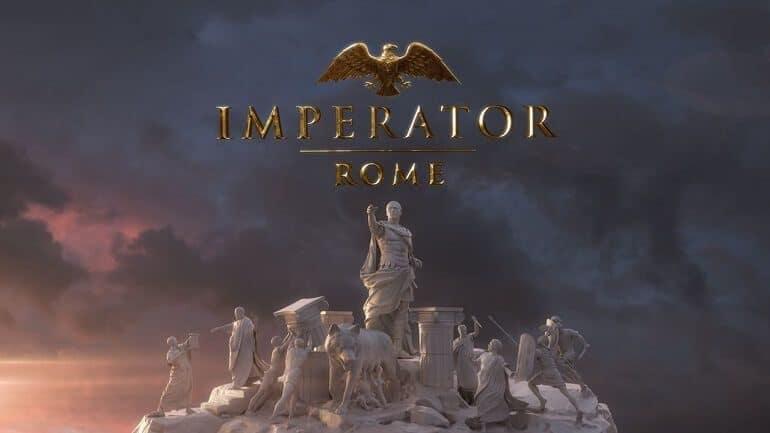 Yeni Strateji Oyunu: Imperator – Rome